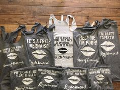 Hey, I found this really awesome Etsy listing at https://www.etsy.com/listing/239904922/6-or-more-bridesmaid-movie-quote-tanks