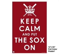 Keep Calm and Put the SOX On Poster