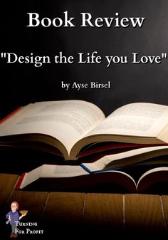 """My review of Ayse Birsel's book """" Design the Life you Love"""" A step by step guide to building a meaningful future. You'll learn how to look at your life through the process of Design. The idea and the process Birsel uses are a good way to evaluate our lives and make choices to direct where we're going. Read more on my recommendation here. Book Of Life, The Life, Going Through The Motions, Best Trade, Principles Of Design, Wood Turning Projects, Will Turner, Deconstruction, Book Reviews"""