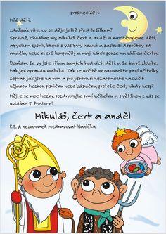 Dopis od Mikuláše 2016 - Pošta pro děti Christmas Countdown, Christmas Time, Saint Nicholas, Viera, Craft Activities, Winter Time, Diy For Kids, Winnie The Pooh, Diy And Crafts