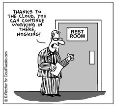 Work where you need to- wherever that may be! Another great comic from @CloudTweaks