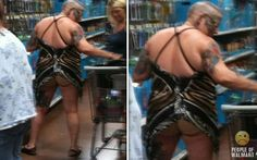 Just a top. Meanwhile at WalMart... The People of Walmart, WEARING tasteless, ill fitting clothes, or maybe not even enough clothes to cover their privates, are photographed by other customers with cell phones.