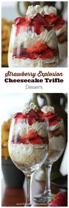 Strawberry Explosion Cheesecake Trifle Desserts (add other berries & combine w a small amt of strawberry glaze)