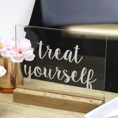 Clear Acrylic Treat Yourself Freestanding Sign - Tasmanian Oak Base - Wedding or Party Decoration for Dessert Table Wedding Vows To Husband, On Your Wedding Day, Personalised Box, Personalized Wedding, Beautiful Cursive Fonts, Traditional Wedding Vows, Decoration Piece, Guest Book Sign, Table Signs