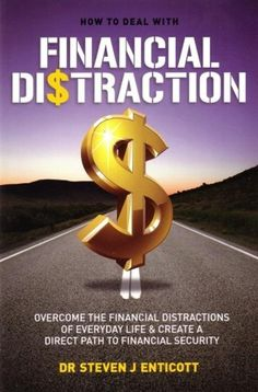How to Deal with Financial Distraction
