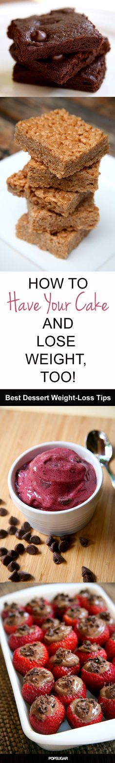 Have Your Cake and Lose Weight, Too