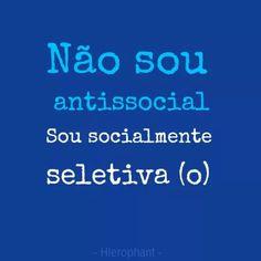 Não sou antissocial
