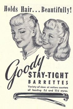 1948 Goody Stay-Tight Barrett ad. #vintage #1940s #hair #ads