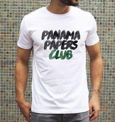 T-shirt Panama Papers Club #money #politics #paradisfiscal