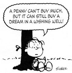 A penny can buy a dream
