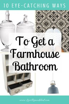 10 eye-catching ways to give your bathroom the farmhouse look! So many stunning options!