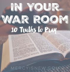 10 Truths to Remember In Your War Room Prayer Wall, Prayer Room, Prayer Closet, Prayer Board, Faith Prayer, Fervent Prayer, Prayer Verses, Bible Prayers, Bible Scriptures
