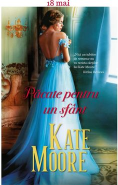 Păcate pentru un sfânt - Kate Moore - Seria Fiii curtezanei
