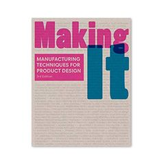 A product can be manufactured in many ways, but most designers know a handful of techniques only. With specially commissioned diagrams, case studies and photographs of the manufacturing process, Making It uses contemporary design as a vehicle to describe over 120 production processes. Each process is also evaluated in terms of sustainability and its effects on the environment.