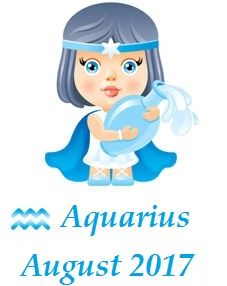 Your Horoscope 2017: Aquarius Horoscope August 2017