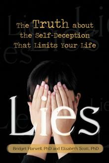 We lie to ourselves every day, and these lies can lead to significant unhappiness in our lives. In Lies, authors Bridget Harwell and Elizabeth Scott present a collection of more than forty essays based on their daily interactions with clients who have suffered the pain of digging deeply and unearthing the self-deceptions that have limited their lives.