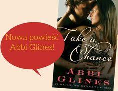 """""""Take a chance"""". Kolejna książka niesamowitej autorki Abbi Glines. Romans z najwyższej półki! premiera już 1 lipca! Idealna pozycja na gorące lato!  Wydawnictwo Pascal  #romans, #miłość, #wierność, #zdrada, #zakochanie, #randka, #wydawnictwopascal, #książka, #abbiglines"""