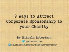 Become a corporate sponsorship friendly charity in 9 quick steps. Ever wondered why your charity never gets approached by organisations for corporate sponsors… Fundraising Letter, Fundraising Activities, Nonprofit Fundraising, Fundraising Events, Fundraisers, Sponsorship Letter, Auction Donations, Grant Writing, Relay For Life