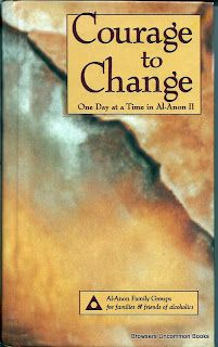 Courage to Change: One Day at a Time in Al-Anon II by Al-Anon Family Groups, hardcover, 09April2012