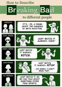 How to Describe Geeky Tv Shows to Diferrent People