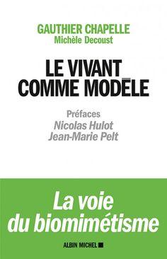Couverture de l'ouvrage : Le Vivant comme modèle de Gauthier Chapelle, Michèle Decoust