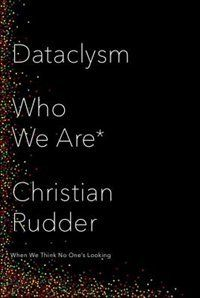"OkCupid co-founder Christian Rudder uses big data to explore identity in ""Dataclysm: Who We Are (When We Think No One's Looking). New Books, Good Books, Books To Read, Life Online, Online Dating, Think, Human Behavior, Science Books, Human Nature"