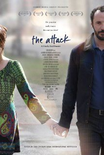 """""""The Attack"""" (2012). An Arab surgeon living in Tel Aviv discovers a dark secret about his wife in the aftermath of a suicide bombing. This is a very powerful film, dealing in a very personal way with the Arab-Israeli conflict.  It's an excellent movie."""