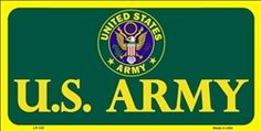 United States Army Novelty Vanity Metal License Plate Tag Sign