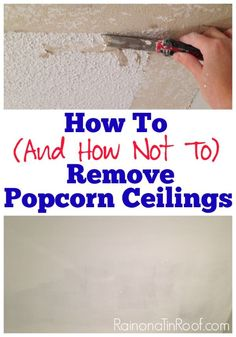 How to Remove Popcorn Ceiling (And How Not To) : Ready to get rid of that popcorn ceiling? Let me show you how to remove popcorn ceilings and how not to – learn from my mistakes, y& Home Improvement Projects, Home Projects, Removing Popcorn Ceiling, Popcorn Ceiling Removal, Popcorn Ceiling Makeover, Covering Popcorn Ceiling, Just In Case, Just For You, Life Hacks