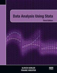 Data analysis using Stata / [Ulrich Kohler, Frauke Kreuter]