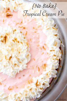 {No-Bake} Tropical Cream Pie | A Latte Food