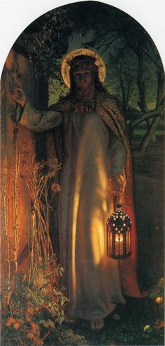 """The Light of the World - William Holman Hunt - based on Revelations 3:20 """"Behold, I stand at the door and knock.  If anyone hears my voice and opens the door, I will enter his house and dine with him, and he with me."""