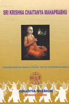 Sri #Krishna #Chaitanya #Mahaprabhu written in eloquent style apprises the readers about the life and #teachings of Sri Chaitanya Mahaprabhu.