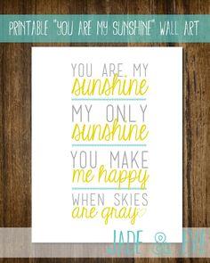 Printable You Are My Sunshine Wall Decor.