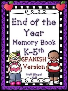 This End of the Year Memory Book - ALL IN SPANISH includes 30 pages of printable sheets ready to engage students in reminiscing about the time spent in your classroom and with their friends!
