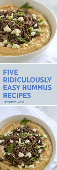 5 Ridiculously Easy Hummus Recipes including this Hummus with Spiced Beef, Mint and Feta