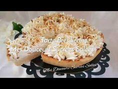 Tarte Brésilienne - YouTube