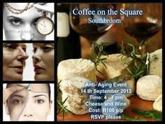 Anti-Ageing Event at Coffee on the Square in Southbroom 14 September 2013 Collage Maker, Queso, Photo Editor, Anti Aging, Cheese, Ageing, Guest Speakers, September 2013, Food
