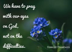 Pray with our  eyes on God