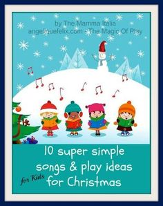 Super Simple Kids Songs and Play activities for Christmas | AngeliqueFelix.com - The Magic of Play