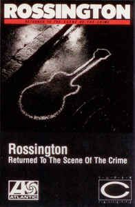Rossington - Returned To The Scene Of The Crime: buy Cass, Album, Dol at Discogs