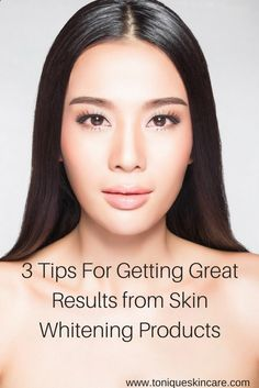 Here's how to get the most out of your skin whitening products and get the best results from your skin whitening regimen! #wisdomwednesday #skincare #skinwhitening #skinlightening #toniqueproducts