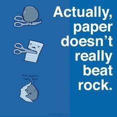 Rock survives paper...