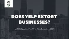 Does Yelp extortion exist? Does Yelp punish you for not advertising with them? The answer is no but you would be surprised at what some business owners noticed after they stopped or refused to… Reputation Management, Online Reviews, Going Out Of Business, I Voted, Case Study, Positivity, Optimism