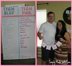 Team Pink/ Team Blue. Cool game for baby shower. Whoever guess right gets a small prize.