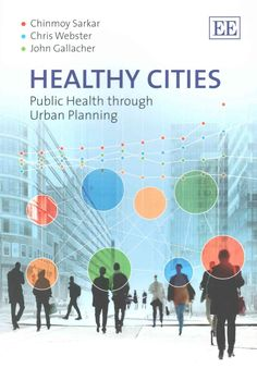 Healthy Cities: Public Health through Urban Planning
