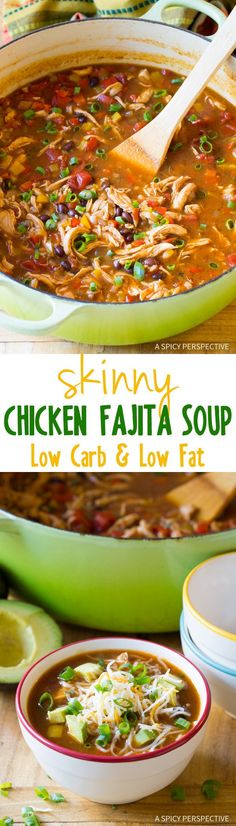 Skinny Chicken Fajita Soup (Video) – A Spicy Perspective Amazing Skinny Chicken Fajita Soup Recipe – Low Fat, Gluten Free, & Low Carb Option! via Sommer Fajita Soup Recipe, Chicken Fajita Soup, Low Carb Chicken Soup, Chicken Soup Recipes, Mexican Chicken Soups, Crockpot Fajitas Chicken, Low Calorie Chicken Meals, Lo Calorie Meals, Low Calorie Soups
