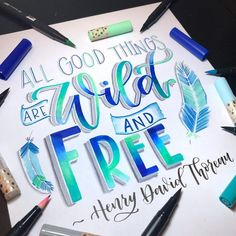 Handlettering Inspiration: all good things are wild and free Soft Print started off so as Calligraphy Quotes Doodles, Calligraphy Drawing, Watercolor Lettering, Calligraphy Letters, Calligraphy Handwriting, Hand Lettering Alphabet, Doodle Lettering, Creative Lettering, Brush Lettering