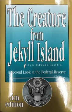 G-Edward-Griffin-The-Creature-From-Jekyll-Island