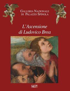 GIANLUCA ZANELLI. L'Ascensione di Ludovico Brea, Sagep, 2012, 160 p.
